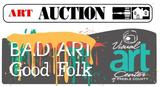 Bad Art .... Good Folk Fundraiser Auction