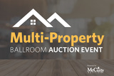 Multi-Property Ballroom Auction Event | 68 Properties