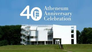 40th ANNIVERSARY CELEBRATION FOR THE ATHENEUM / NEW HARMONY, IN