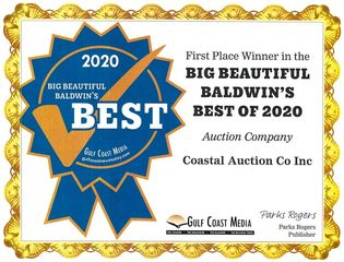 "Voted BEST Auction Company of 2020: Recently voted ""BEST Auction Company of 2020"" by the readers of the Gulf Coast Media in their BIG BEAUTIFUL BALDWIN'S BEST OF 2020 Competition."