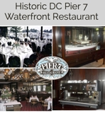 CLOSING MONDAY Historic Pier 7 Waterfront Restaurant Auction DC