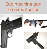 Sub machine Gun Firearms Online Internet Auction VA