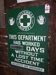 LOT 86  &quot;UNIVERSAL SAFTY FIRST METAL SIGN&quot;: 
