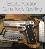 Guns, Machinery, Tools Auction West Virginia