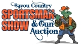 BAYOU COUNTRY SPORTSMAN SHOW & GUN AUCTION