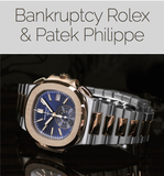 Rolex Watches and Patek Philippe Bankruptcy