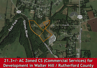 21.3+ AC Zoned CS (Commercial Services) Ready for Commercial Development in Walter Hill Area, Rutherford County, TN