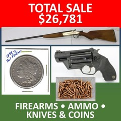 ONLINE ONLY ABSOLUTE AUCTION - FIREARMS - COINS
