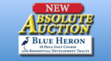 NEW ABSOLUTE AUCTION of Blue Heron Golf Course