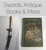 Novelty Swords, Antique Books and More!