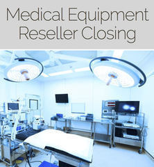 Closed and Sold URGENT! Medical Equipment Clean up Online
