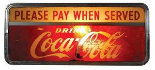 """Coca-Cola light-up sign, """"Please pay when served"""" reverse on glass in metal frame, paint loss on glass insert, o/wise VG wkg cond, 8.5""""H x 19.5""""W."""