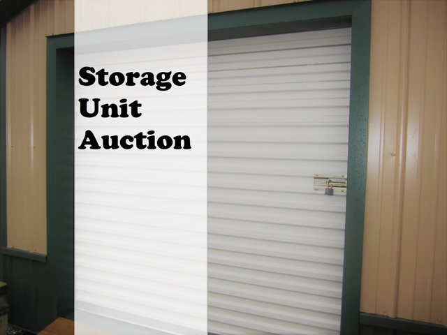 Public Auction Of The Contents One Storage Unit Due To Nonpayment Fees Number Units Is Subject Change