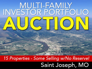 GONE! MULTI-FAMILY INVESTOR PORTFOLIO AUCTION | ST. JOSEPH, MO